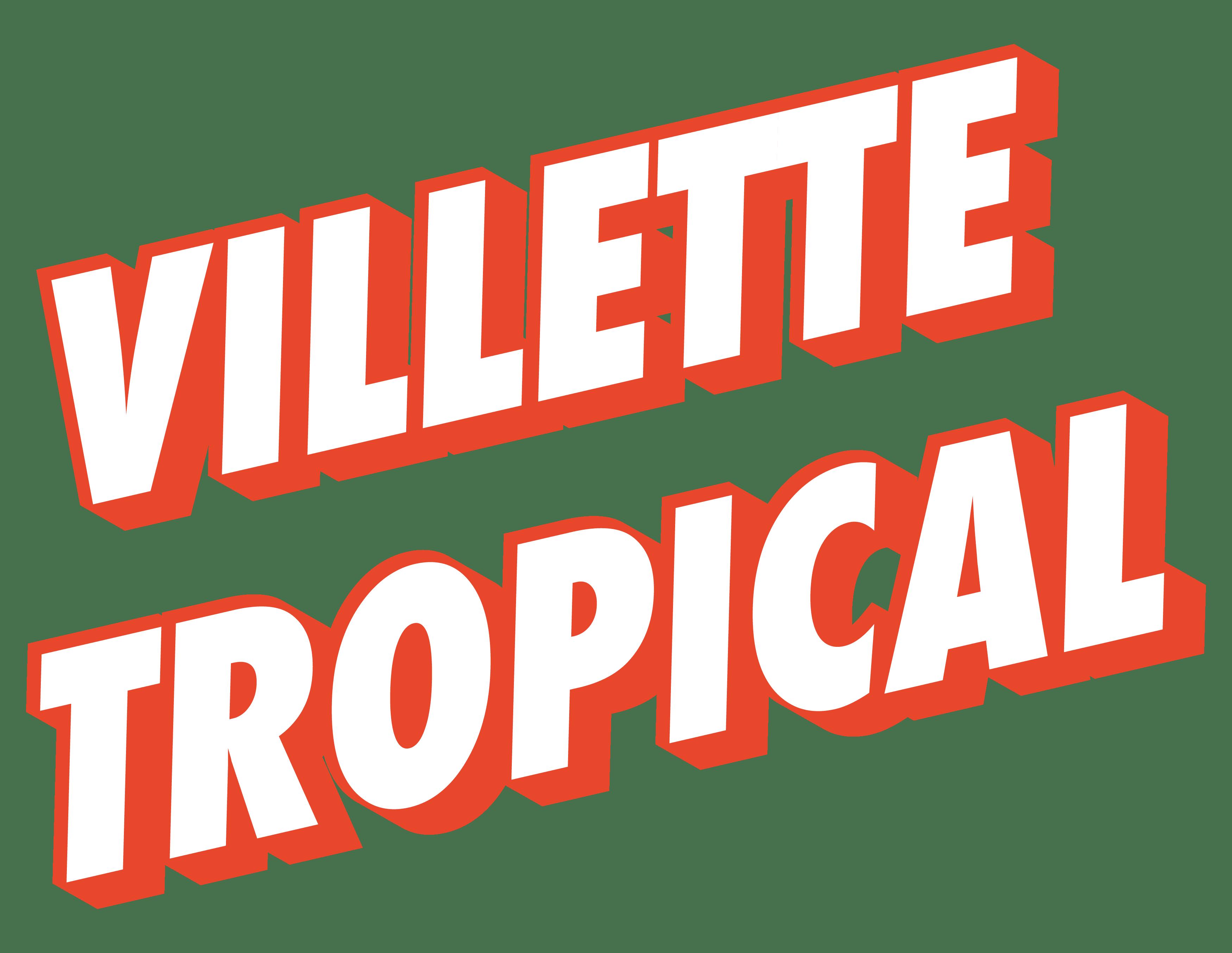 Villette Tropical