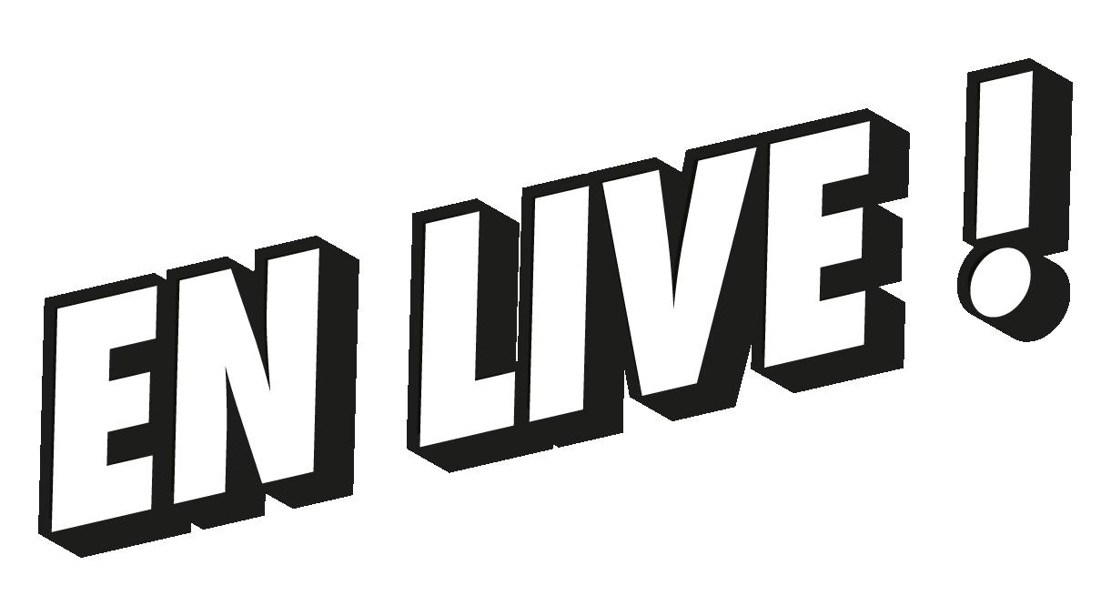En Live !